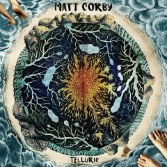 Telluric - Matt Corby