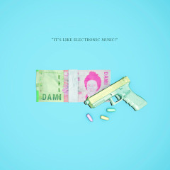 It's Like Electronic Music (Single) - Damiano