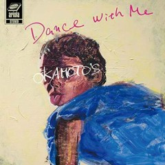 Dance With Me/Dance With You - OKAMOTO'S