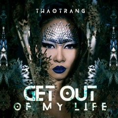 Get Out Of My Life (Single)