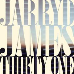 Thirty One - Jarryd James