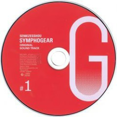 Senki Zesshou Symphogear G Original Soundtrack 1