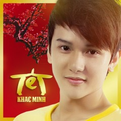 Tết - Khắc Minh