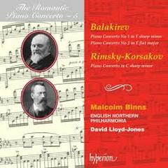 The Romantic Piano Concerto, Vol. 05 – Balakirev & Rimsky-Korsakov  - Malcolm Binns,English Northern Philharmonia,David Lloyd-Jones
