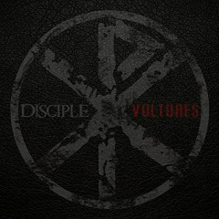 Vultures - EP - Disciple