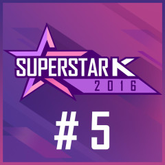 Super Star K 2016 #5 (Single)