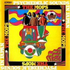 Psychedelic Sounds in Japan - The Mops