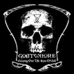 Carving Out The Eyes Of God - Goatwhore