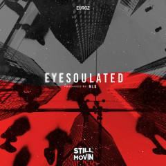 Eyesoulated (Single) - Euroz
