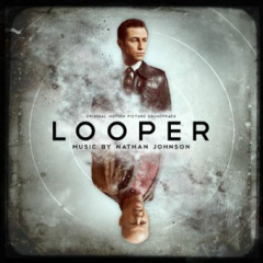 Looper OST - Nathan Johnson