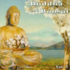 Buddha And Bonsai Vol.5  - Oliver Shanti