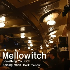 Shining Moon - Mellowitch