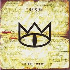 The Sun - The Cat Empire