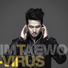 T-Virus - Kim Tae Woo