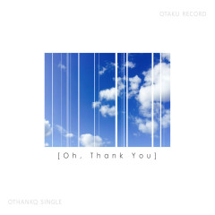 Oh, Thank You (Single)