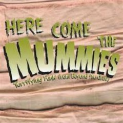 Terrifying Funk From Beyond TheGrave - Here Come The Mummies