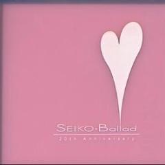 Ballad - 20th Anniversary - Seiko Matsuda