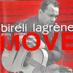 Gipsy Project Move - Bireli Lagrene