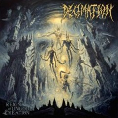 Reign Of Ungodly Creation - Decimation