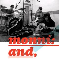 Monni And - Monni
