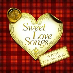 Sweet Love Songs - Love Song Cover Selection -