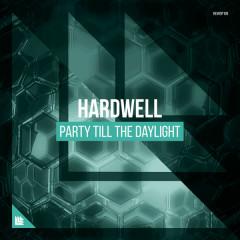 Party Till the Daylight (Single)
