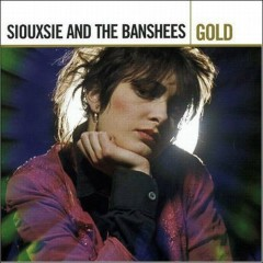 Gold Remastered (Disc 1) - Siouxsie And The Banshees