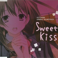 Hotchkiss Original Soundtrack ~Sweet Kiss~
