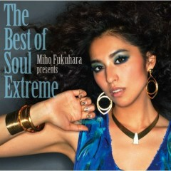 The Best of Soul Extreme (CD2) - Miho Fukuhara