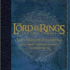 The Lord Of The Rings: The Two Towers (The Complete Recordings) CD2