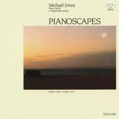Pianoscapes - Michael Jones