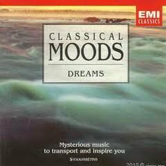 Classical Moods: Dreams No.2
