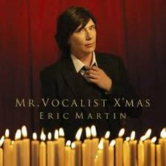 Mr. Vocalist X_Mas - Eric Martin