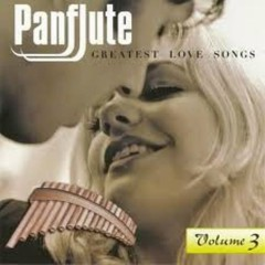 Panflute - Greatest Love Songs CD 3