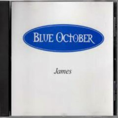 James (Promo Single) - Blue October