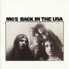 Back In The USA - MC5