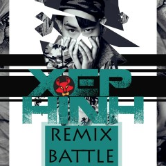 Xếp Hình (The Battle Remix)
