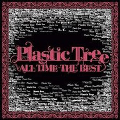 ALL TIME BEST disc 1 - Plastic Tree