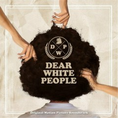 Dear White People OST