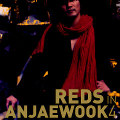 Reds In Anjaewook 4
