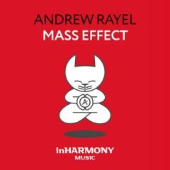 Mass Effect (Single) - Andrew Rayel