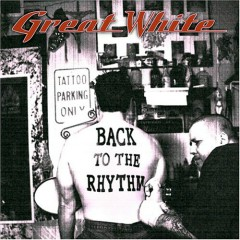 Back To The Rhythm - Great White