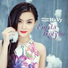 Em Đã Trót Yêu - Phạm Hà Vy