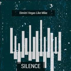 Silence (EP) - Dimitri Vegas & Like Mike