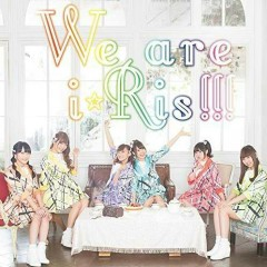 We are i☆Ris!!! - i☆Ris