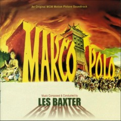 Marco Polo OST - Les Baxter