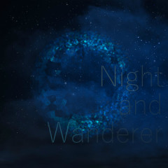 theme02 Night and Wanderer