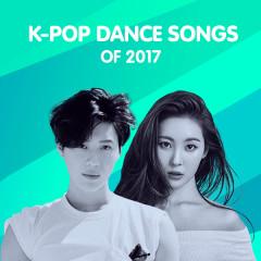 Top K-Pop Dance Songs Of 2017