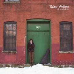 All Kinds Of You - Ryley Walker