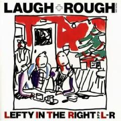 LAUGH + ROUGH - L⇔R